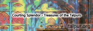 Treasures of Talpurs. Banner Image